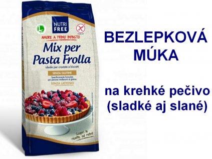Bezlepková zmes na krehké pečivo (sladké aj slané) Mix per Pasta Frolla NUTRI FREE 1kg