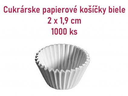 Cukrárske papierové košíčky biele 2 x 1,9 cm, 1000 ks