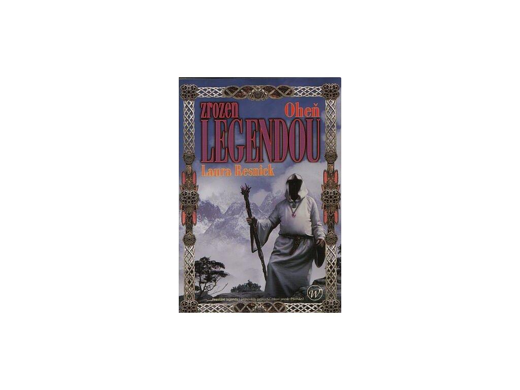 Resnick L.-Zrozen legendou-Oheň