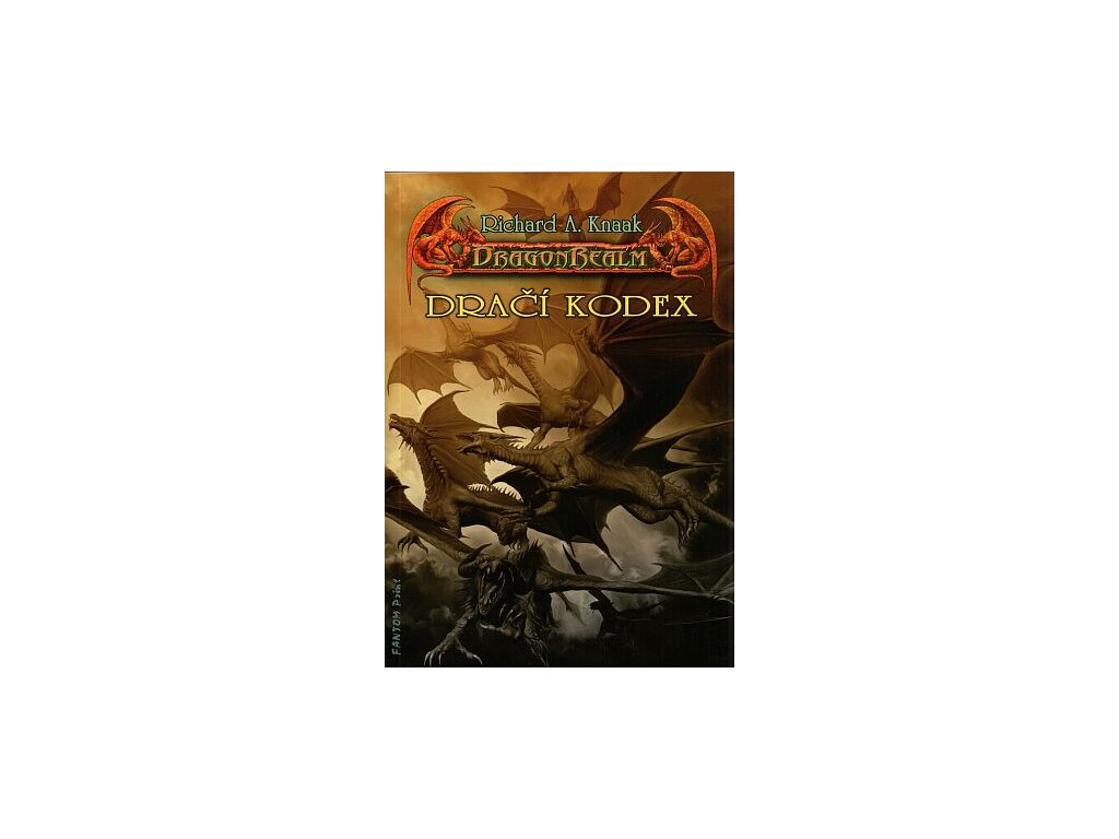 Knaak R.A.-Dračí kodex