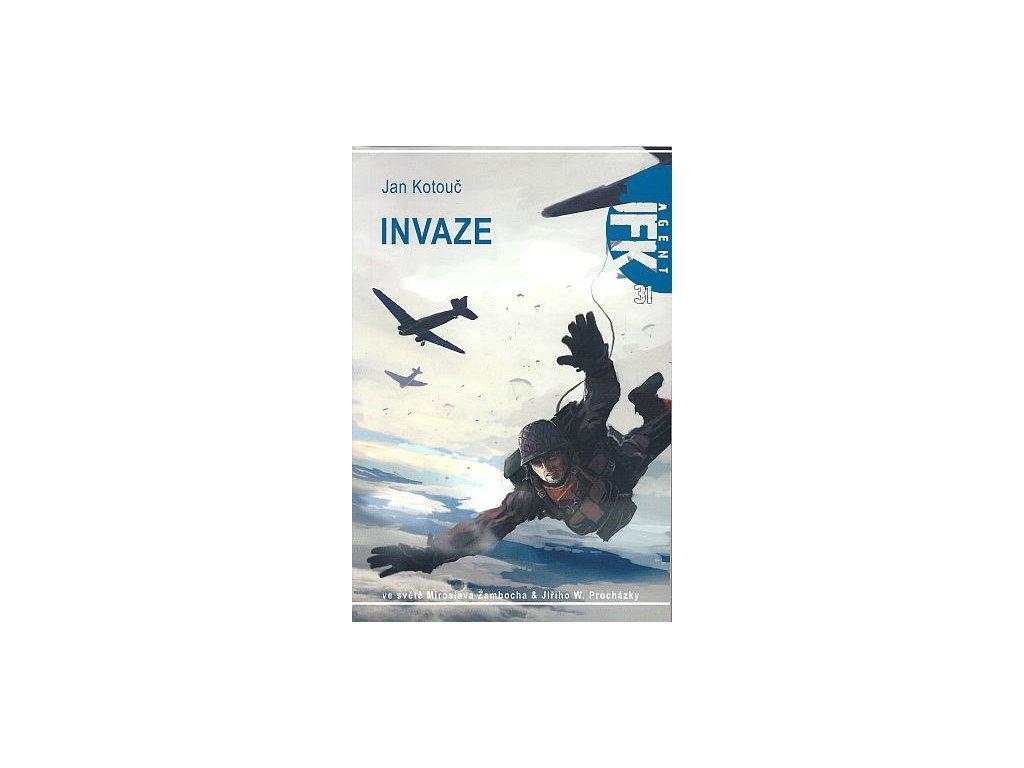 Kotouč J.- JFK 31: Invaze