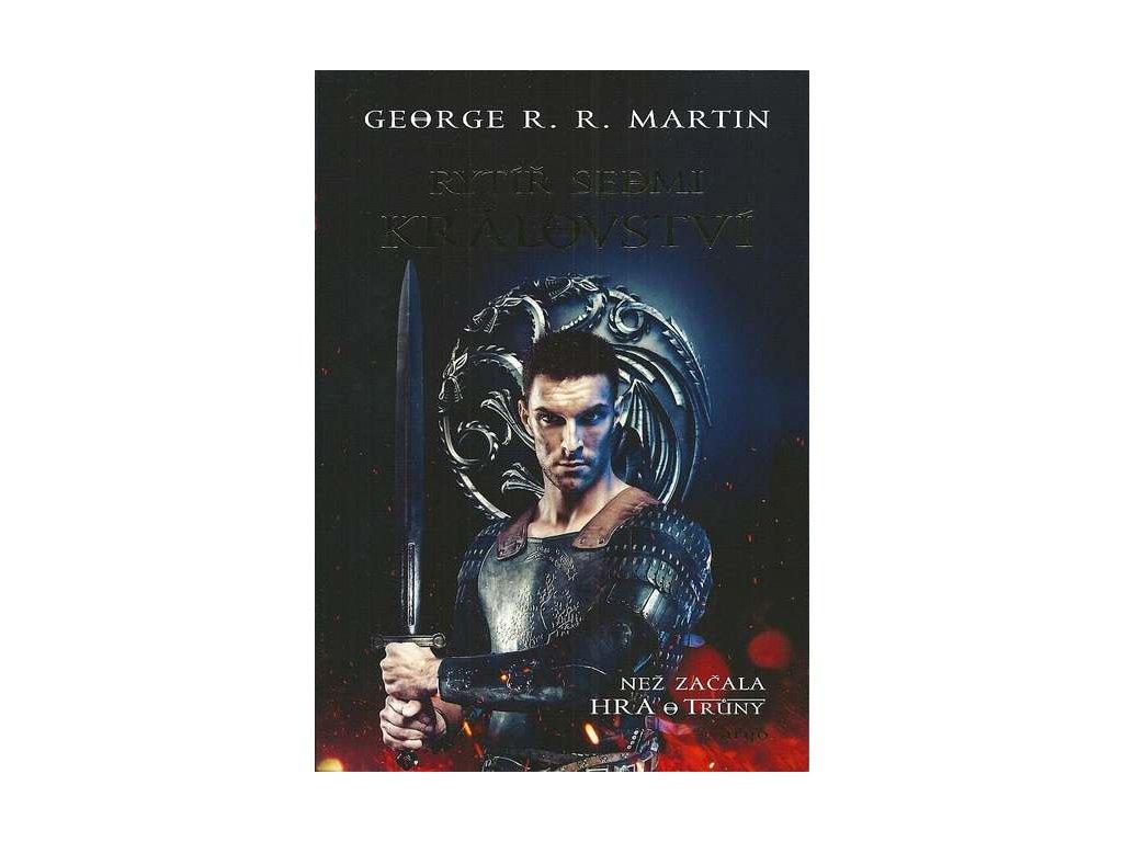 Martin G.R.R.-Rytíř sedmi království