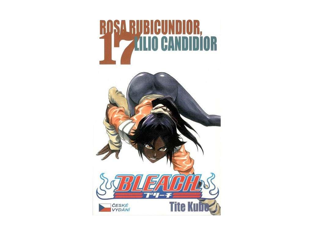 Kubo T.-Bleach 17:Rosa Rubicundior,Lilio