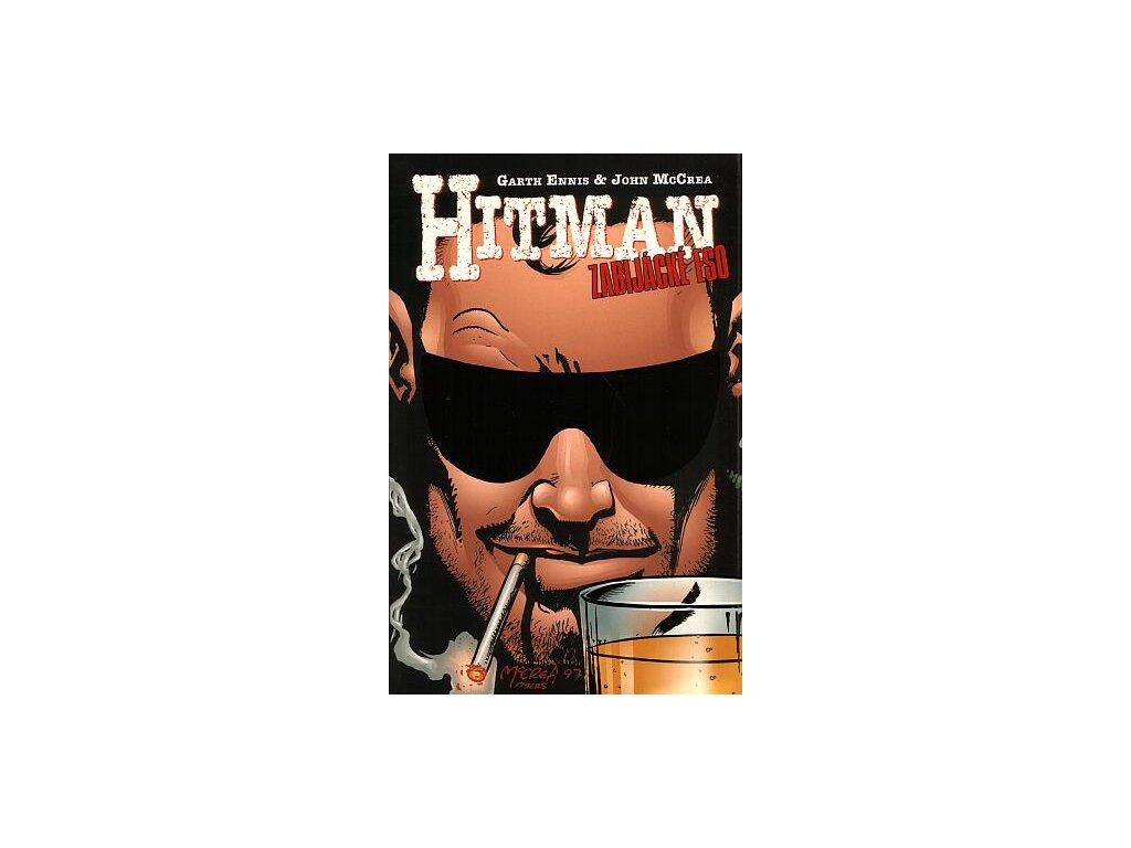 Ennis G.-Hitman 3:Zabijácké Eso