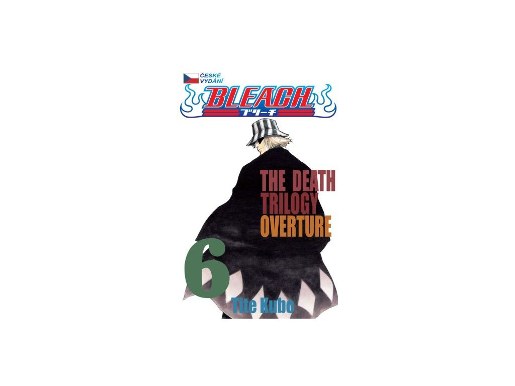 Kubo T.-Bleach 6:The Death Trilogy Overture