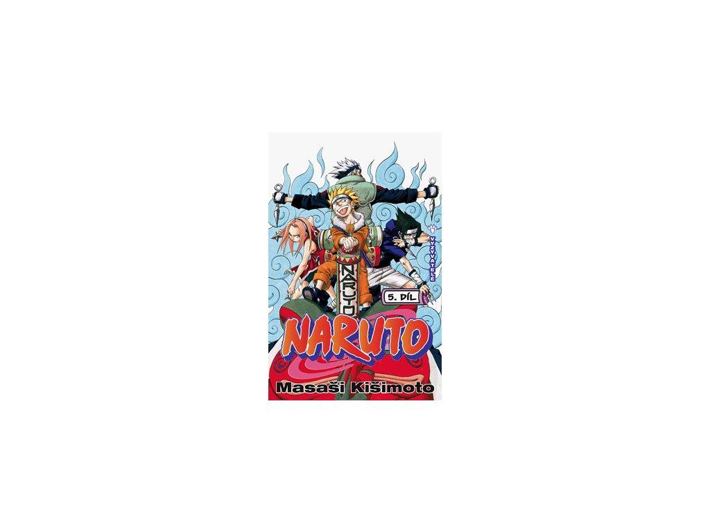 Kišimoto M.-Naruto 5:Vyzyvatelé