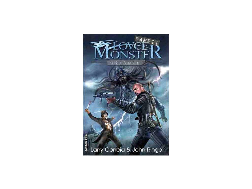 Correia L.-Lovci monster: Hříšníci