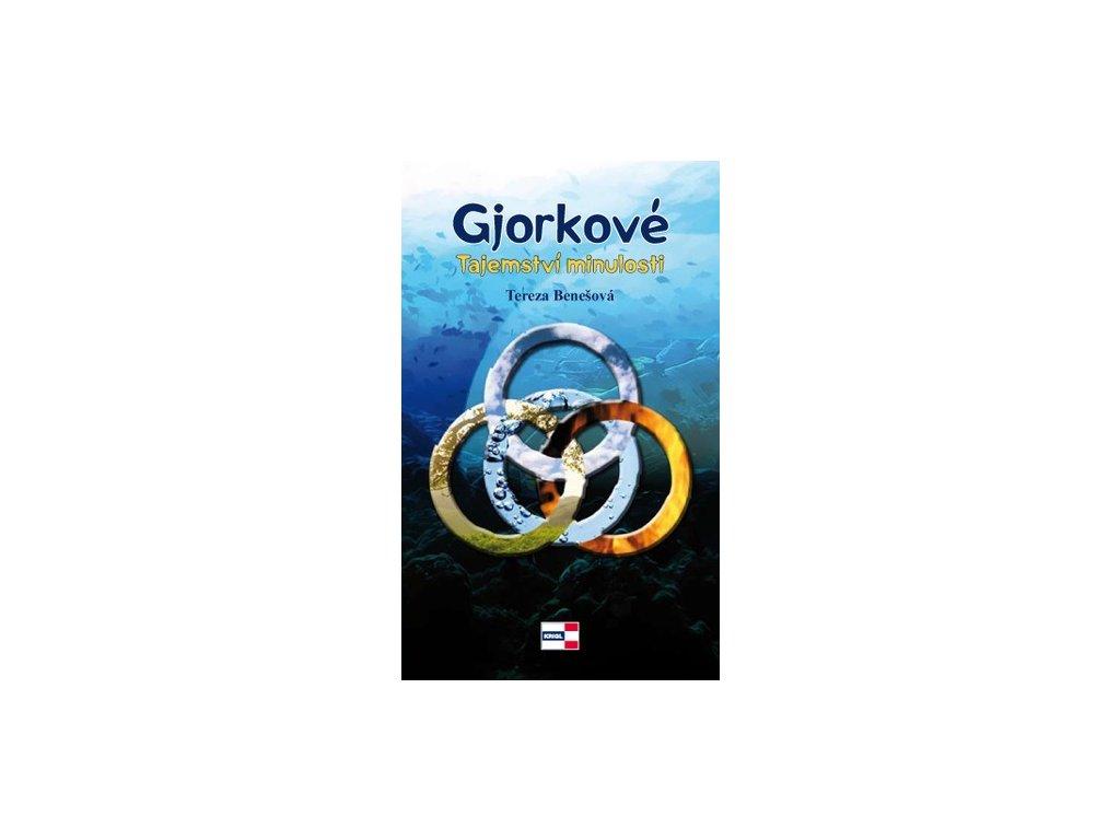 Benešová T.-Gjorkové-Tajemství minulosti