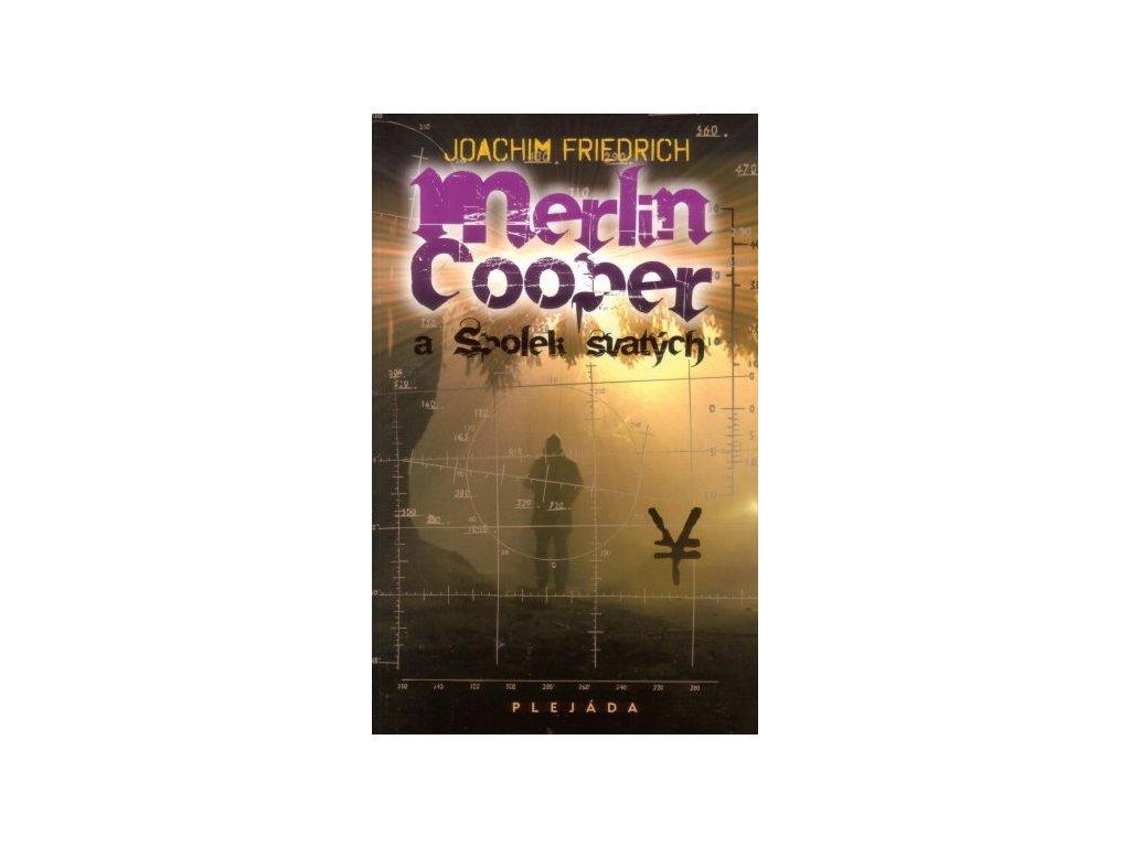 Friedrich J.-Merlin Cooper a spolek svatých