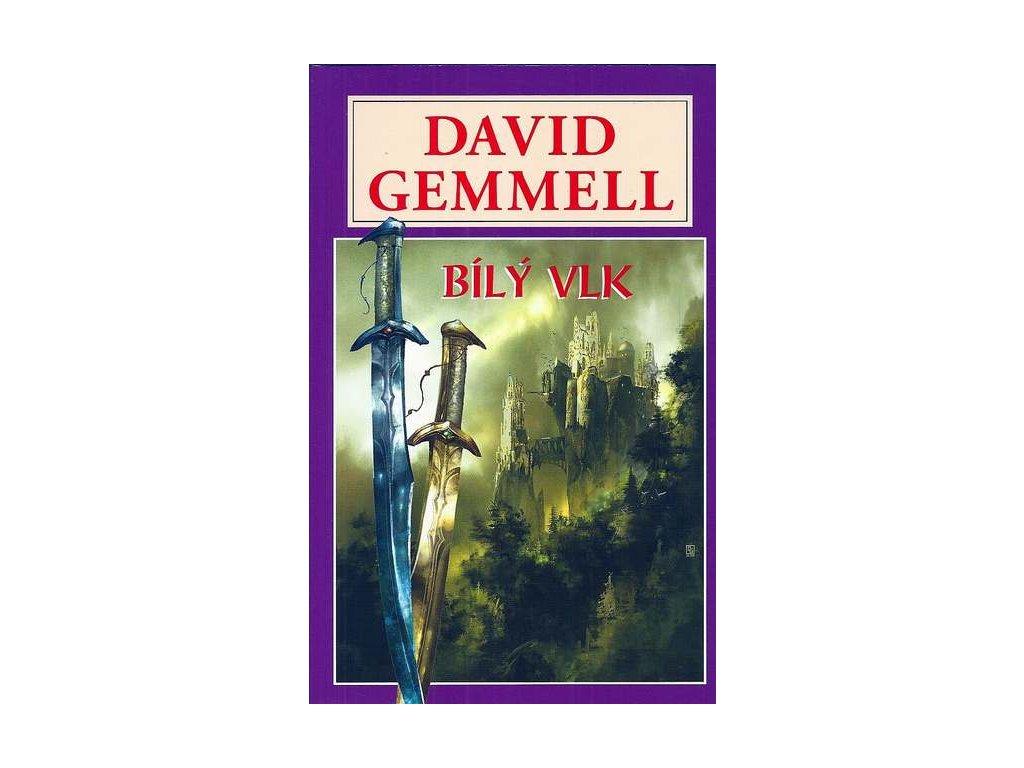 Gemmell D.-Bílý vlk