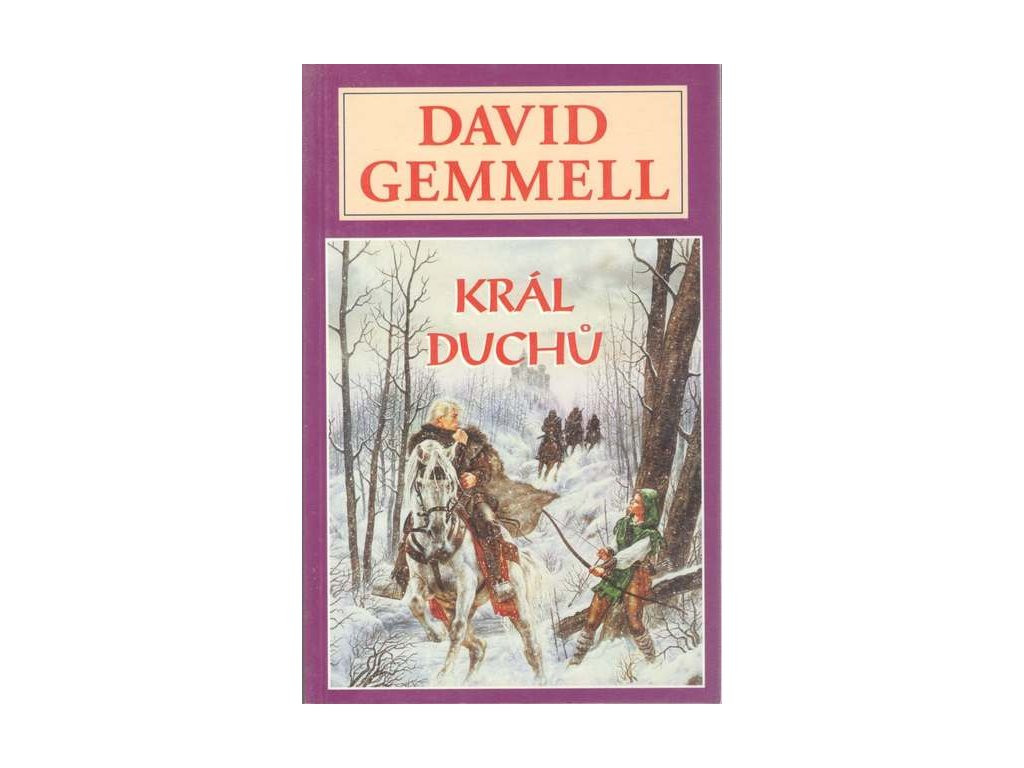 Gemmell D.-Král duchů