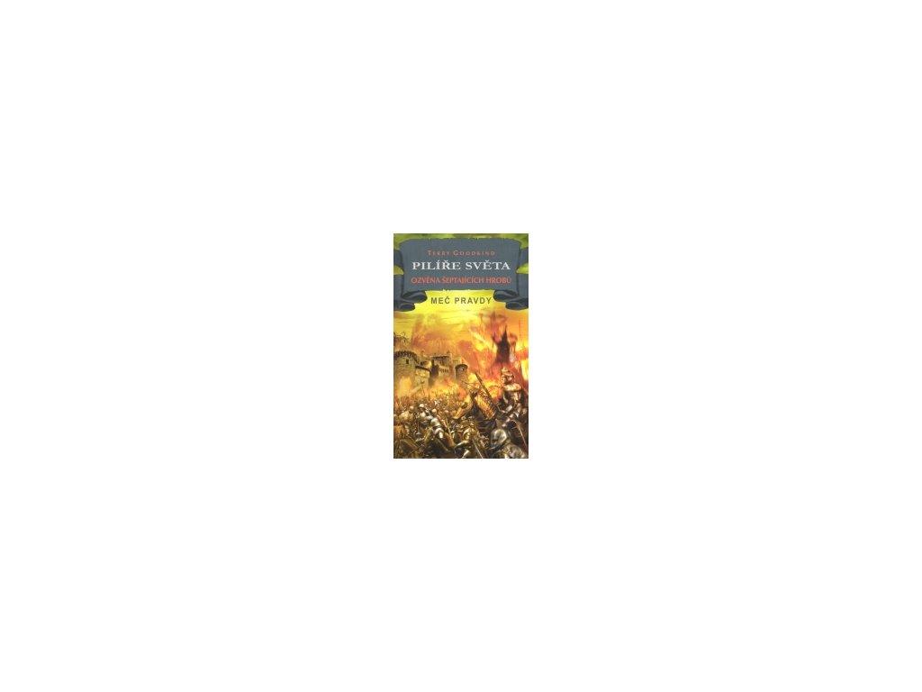 Goodkind T.-Pilíře světa 1: Ozvěna šeptajících hrobů