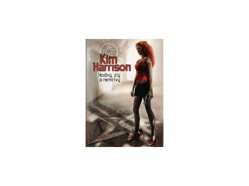 Harrison K.-Hodný, zlý a nemrtvý