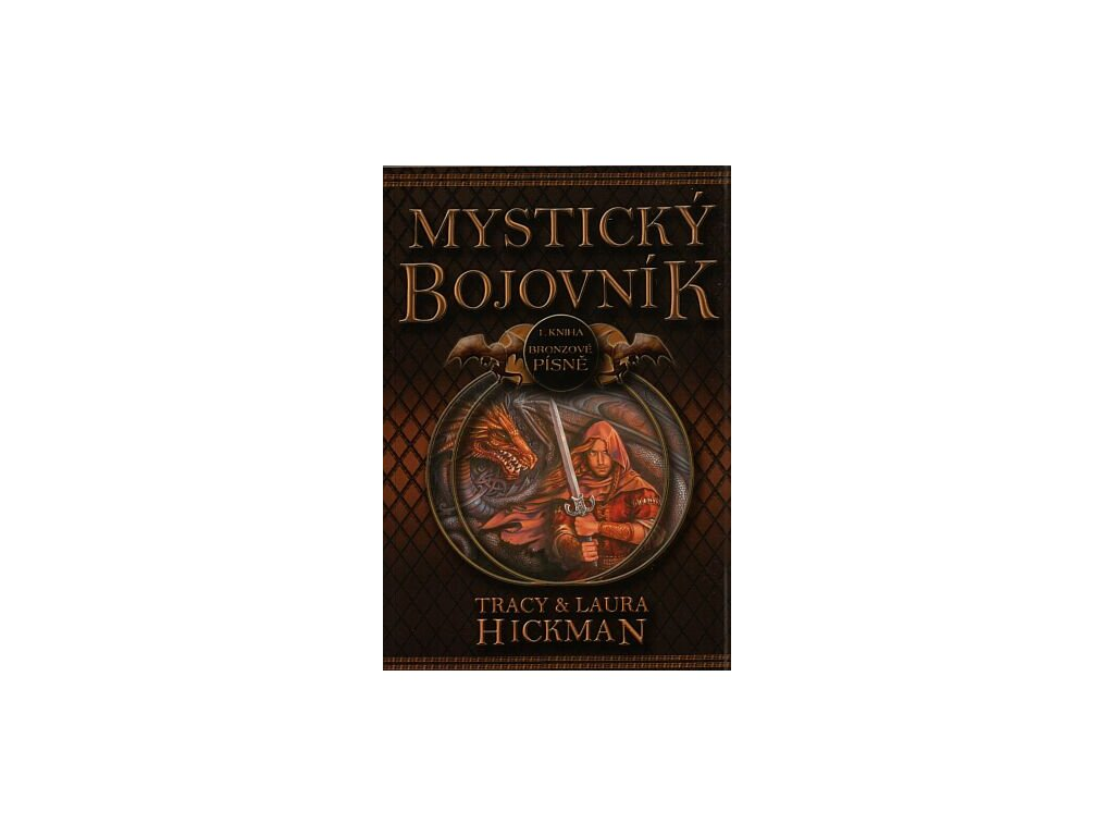 Hickman T.,Hickman L.-Mystický bojovník