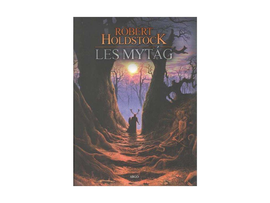 Holdstock R.-Les Mytág