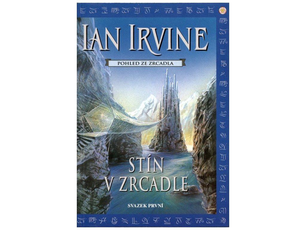 Irvin I.-Stín v zrcadle I.