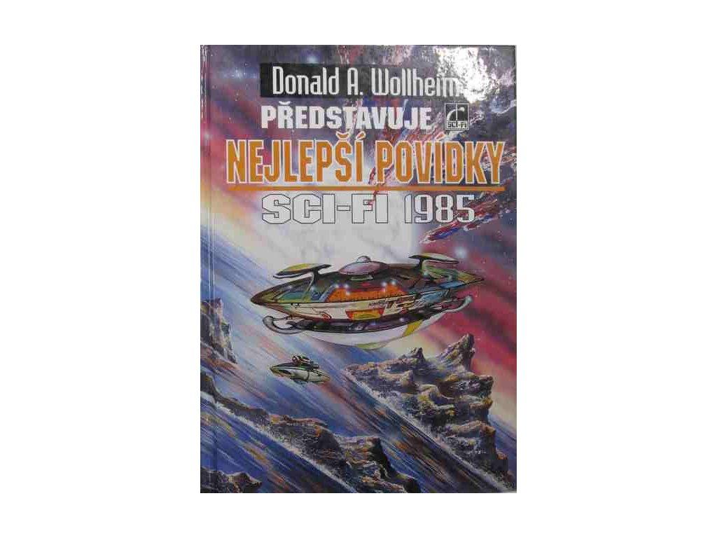 Wollheim D.A. a s.-Nejlepší povídky 1985