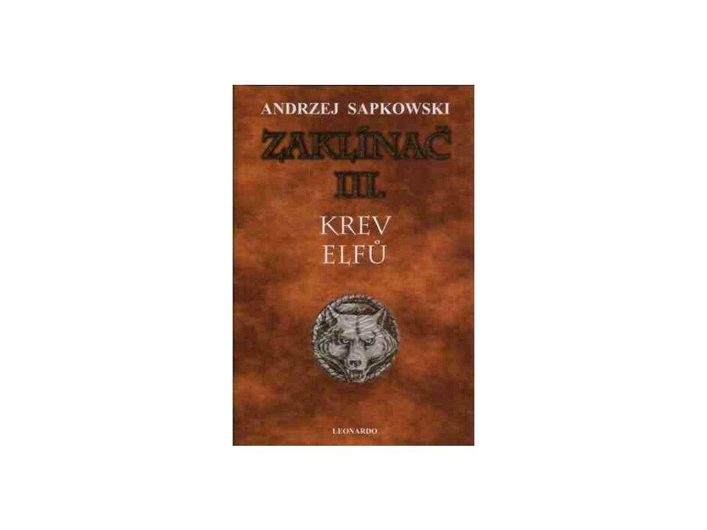 Sapkowski A.-Krev elfů (váz.)