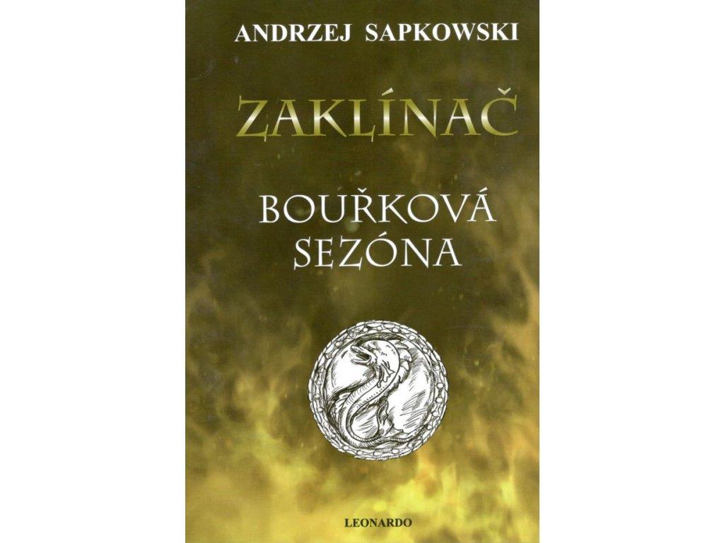 Sapkowski A.- Bouřková sezóna (váz.)