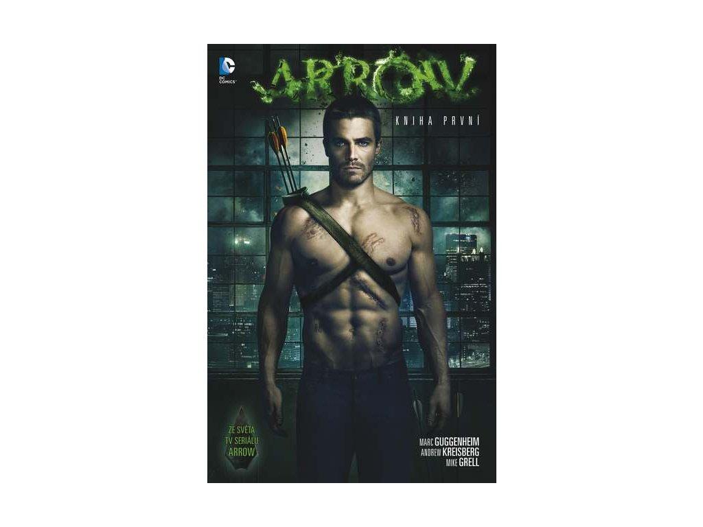 Arrow: Kniha první