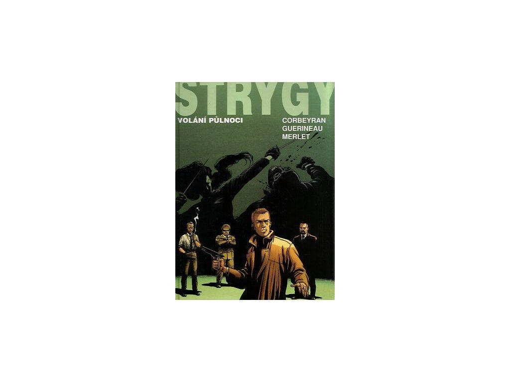 Corbeyran E. a spol.-Strygy 1
