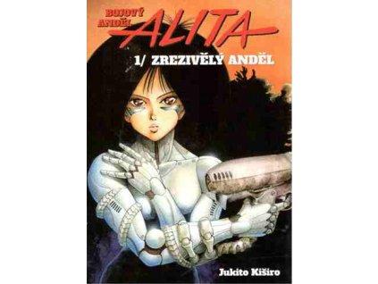 Kuširo J.-Alita 1:Zrezivělý anděl