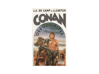 de Camp L.S. a spol.-Conan osvoboditel