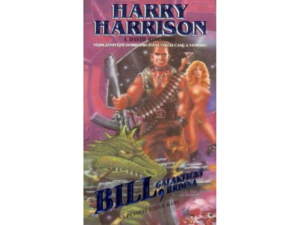 Harrison H.-Bill, galaktický hrdina