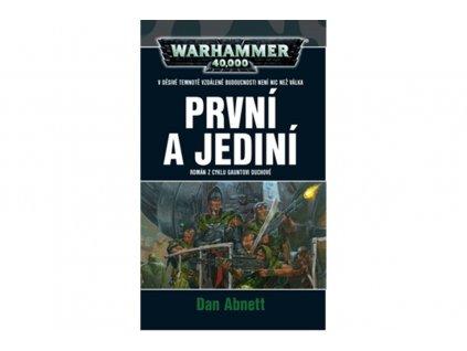 warhammer 40 000 prvni a jedini