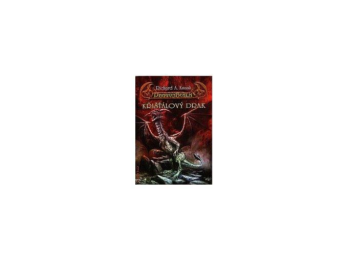Knaak R.A.-Křišťálový drak