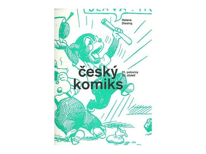 Diesing H.-Český komiks 1.pol 20.stol.