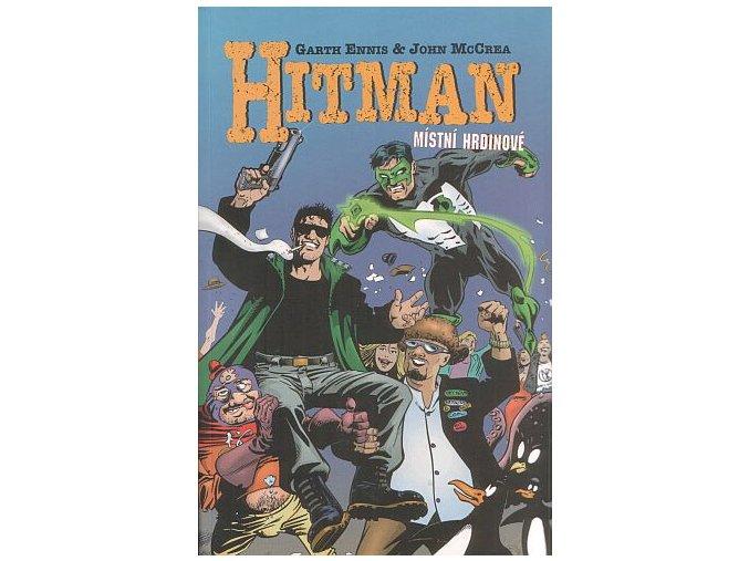Ennis G.-Hitman 2:Místní hrdinové