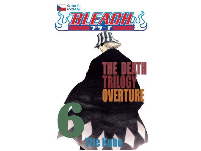 Kubo T.-Bleach 6:The Death Trilogy ...