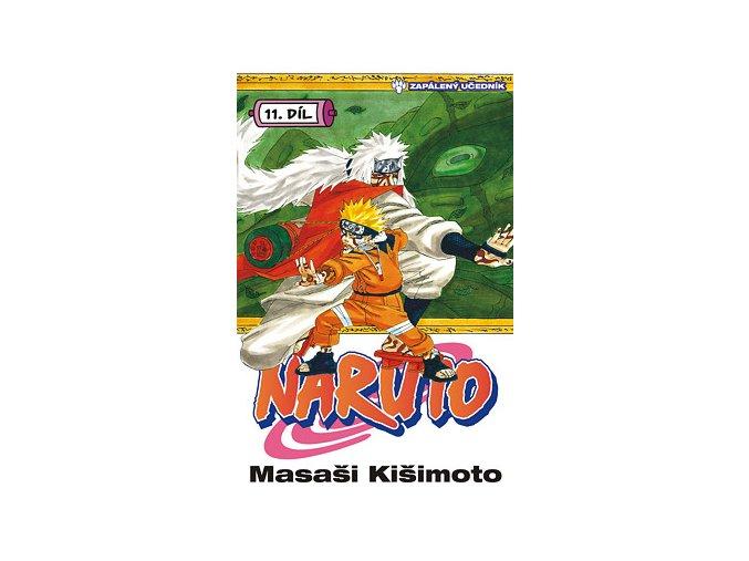 Kišimoto M.-Naruto 11:Zapálený učedník