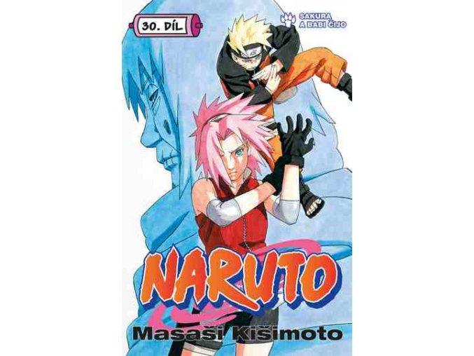 Kišimoto M.-Naruto 30:Sakura a babi Čijo