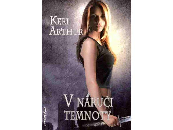 Arthur K.-V náručí temnoty