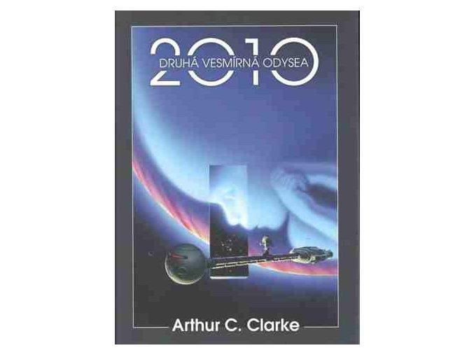 Clarke A.C.-Druhá vesmírná odysea 2010