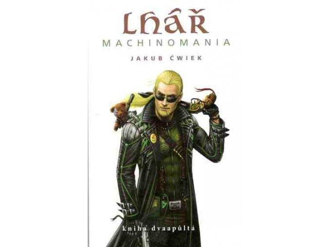 Cwiek J.-Lhář: Machinomania