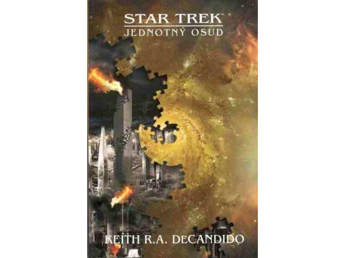 DeCandido K.R.A.-Jednotný osud