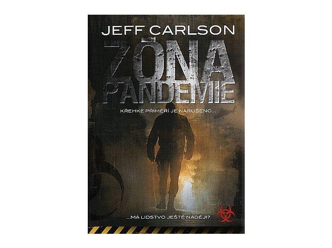 Carlson J.-Zóna pandemie