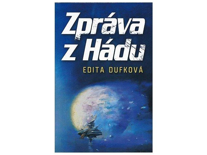 Dufková E.-Zpráva z Hádu