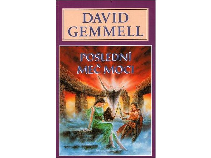 Gemmell D.-Poslední meč moci