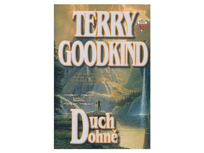 Goodkind T.-Duch ohně