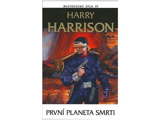 Harrison H.-První planeta smrti