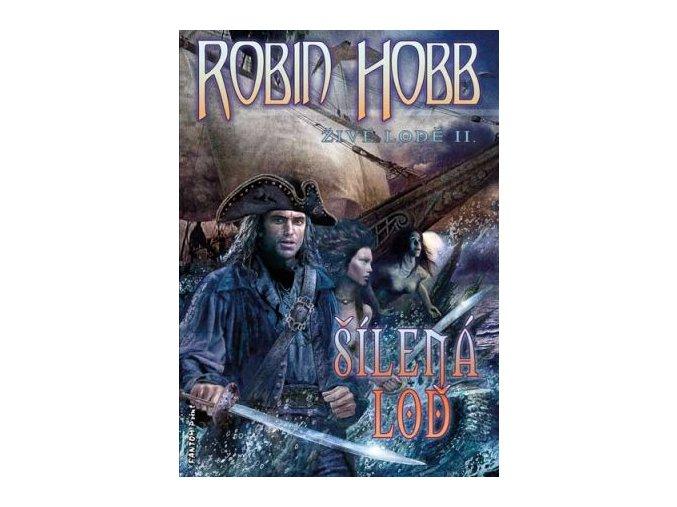 Hobb R.-Šílená loď