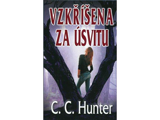 Hunter C.C.-Vzkříšená za úsvitu