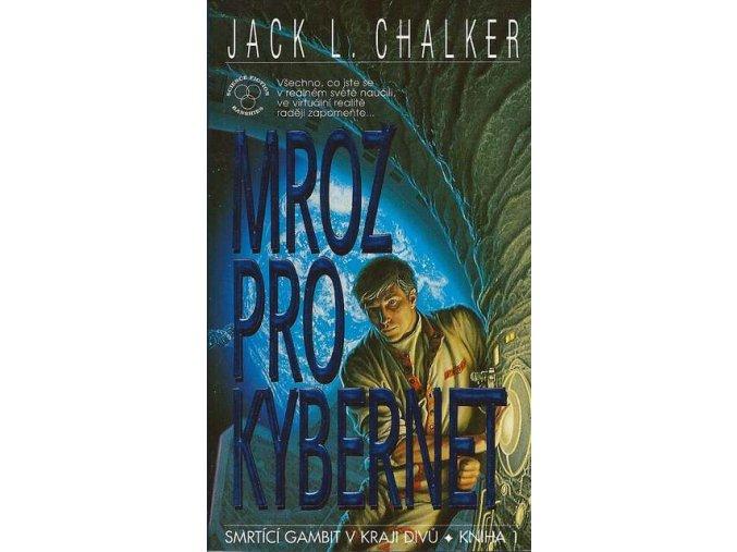Chalker J.L.-Mrož pro kybernet