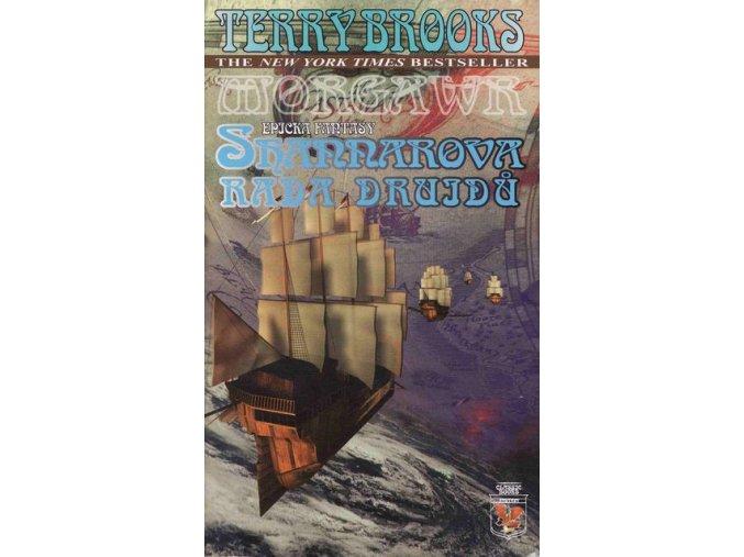 Brooks T.-Shannarova rada druidů