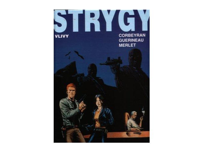 Corbeyran E. a spol.-Strygy 3