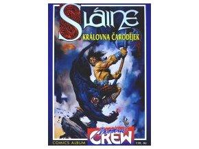 Modrá Crew:Sláine-Královna čarodějnic